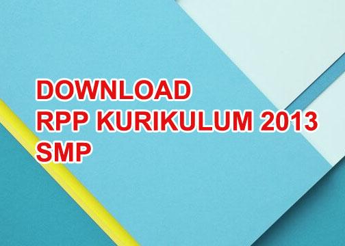 Download Rpp Smp Mapel Kurikulum 2013 Terlengkap Gratis