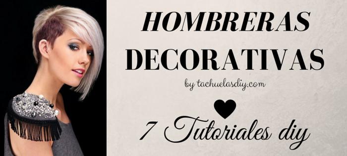 7 vídeo tutoriales diy para crear tus propias hombreras / apliques decorativos para transformar tus prendas en únicas e ideas para saber llevarlas.
