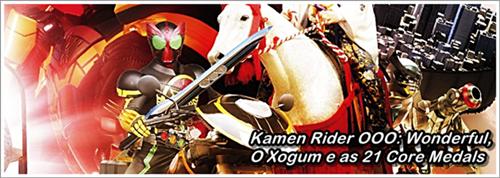 http://jlreleases.blogspot.com/2012/03/kamen-rider-ooo-wonderful-o-xogum-e-as.html