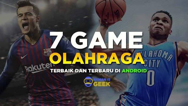 7 Game Olahraga Terbaik di Android 2019, Mainkan sekarang Gratis!