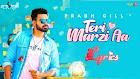 Teri Marzi Aa Lyrics || Prabh Gill || Diljit Chitti