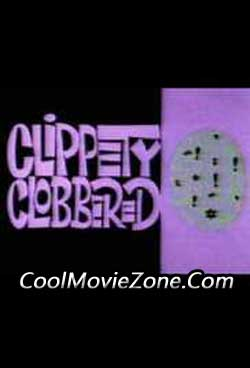 Clippety Clobbered (1966)
