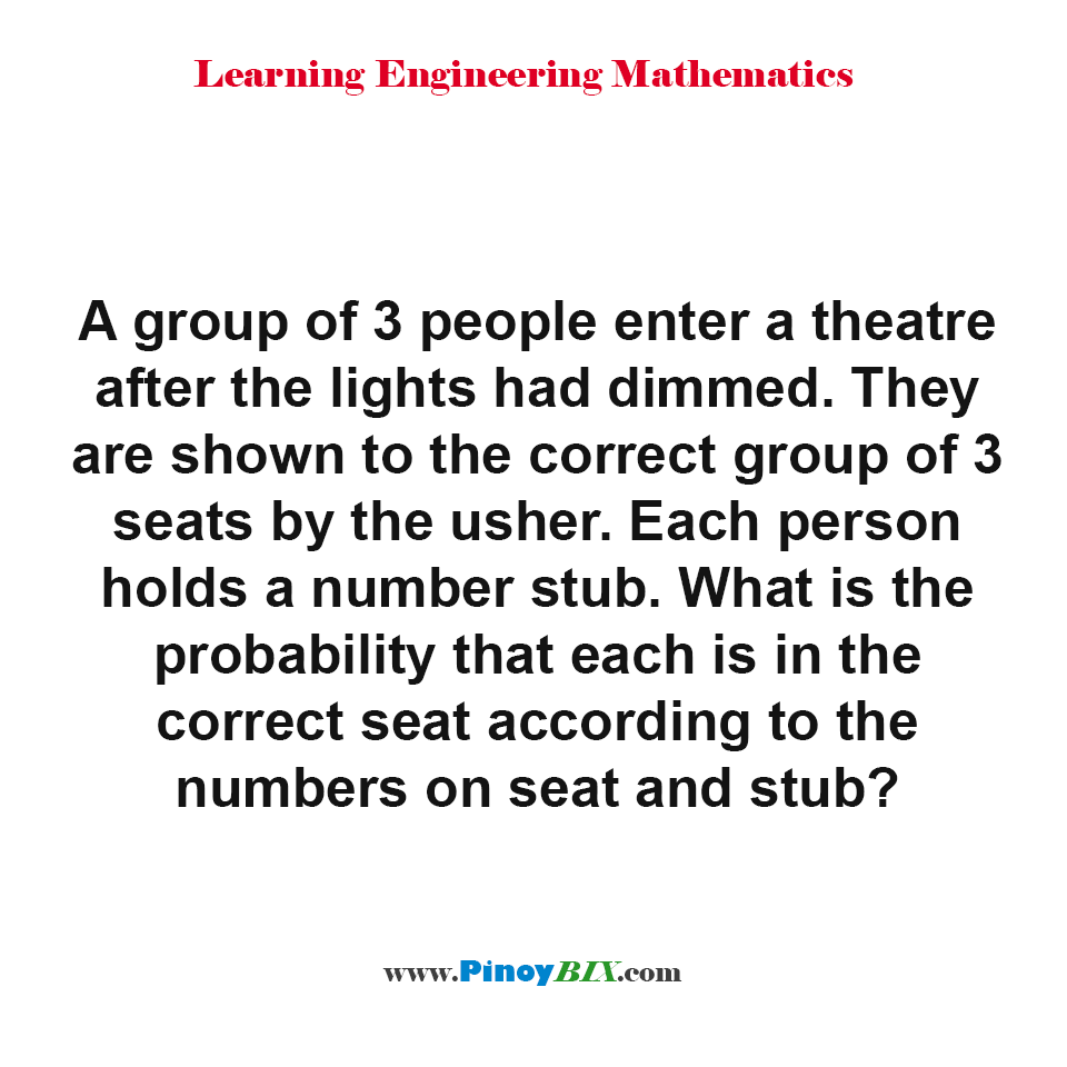 What is the probability that each is in the correct seat according to the numbers on seat and stub?