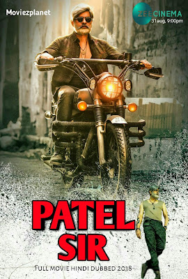 Patel S. I. R. ( 2018 ) Hindi Dubbed Download