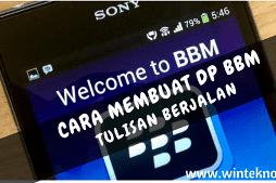 Cara Membuat DP BBM Tulisan Bergerak di Android