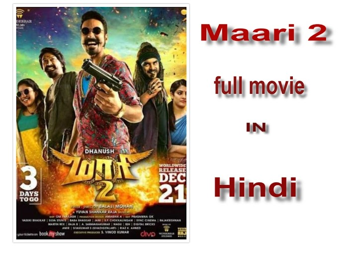 Maari 2 full movie download in Hindi || Maari 2 movie cast,poster,review,budget