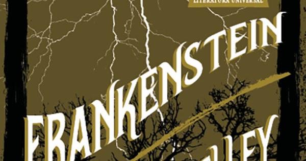 200 anos de Frankenstein  conheça 10 curiosidades sobre o clássico ~  Revista Conexão Literatura - A sua revista literária d13ae99cba5ae
