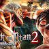 Attack on Titan 2 (A.O.T.2) تحميل مجانا