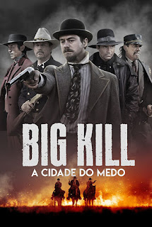 Big Kill: A Cidade do Medo - HDRip Dual Áudio
