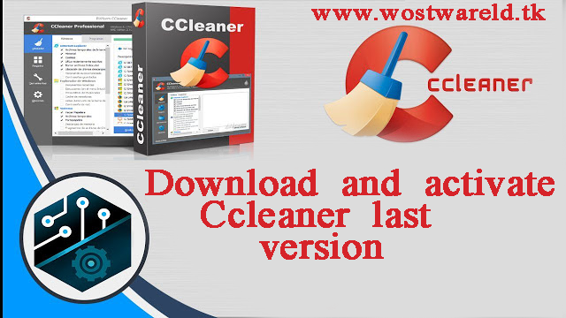Download and activate Ccleaner 2017 latest version