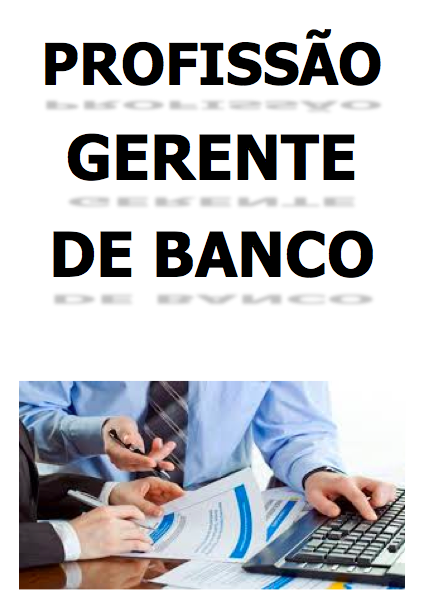 EBOOK: GERENTE DE BANCO