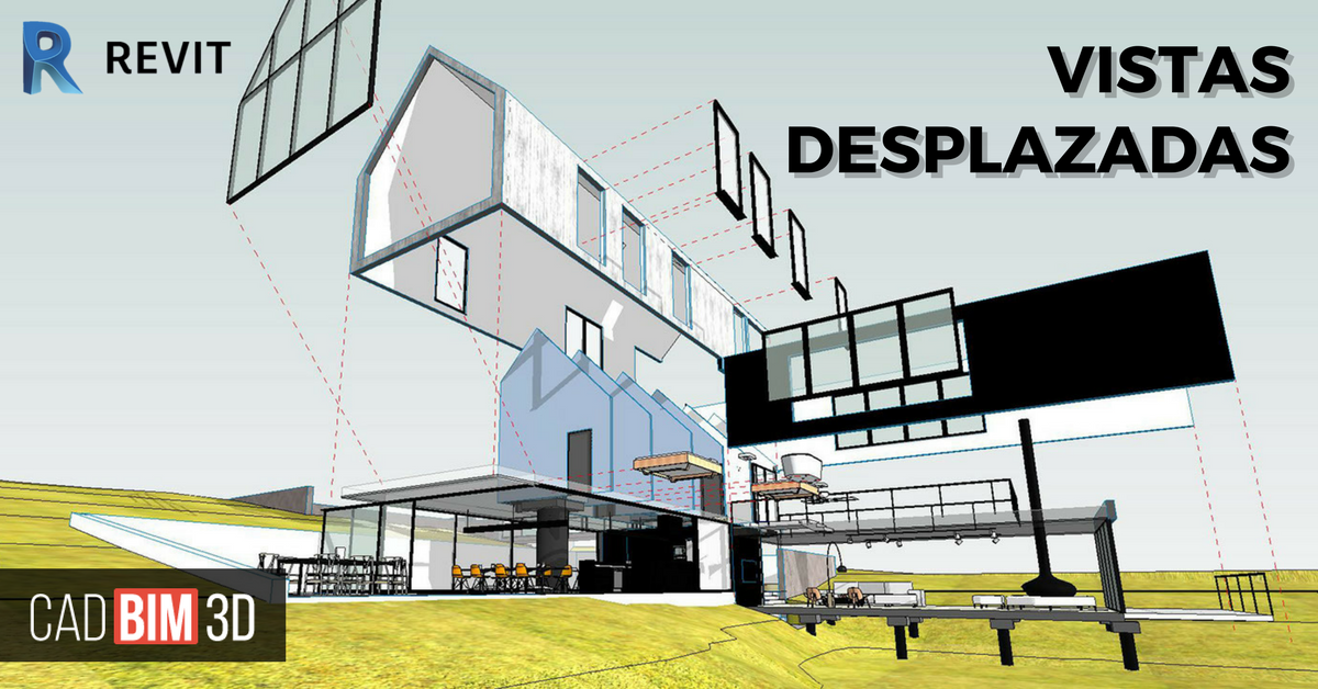 Vistas desplazadas en Revit