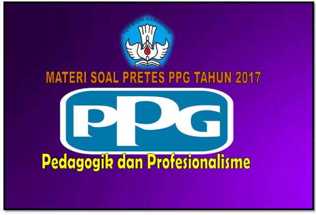 LOKASI JADWAL PPG TAHUN 2017