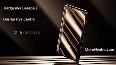 XIAOMI MI6 HARGA, Spesifikasi dan Harga Xiaomi Mi6, XIAOMI MI6 Akan Segera Beredar di Awal Mei 2017, Harga nya Berapa ?, kelebihan xiaomi mi6, kekurangan xiaomi mi6 2017, kapan xiaomi mi6 dirilis ke indonesia,