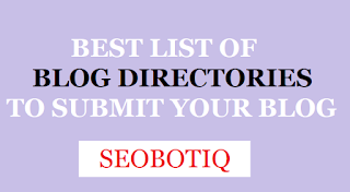 BEST 50+ VERIFIED FREE BLOG DIRECTORIES TO SUBMIT YOUR BLOG