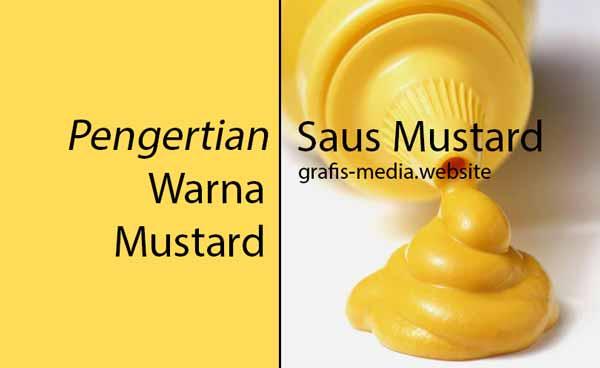 Pengertian Warna Mustard Dan Contohnya