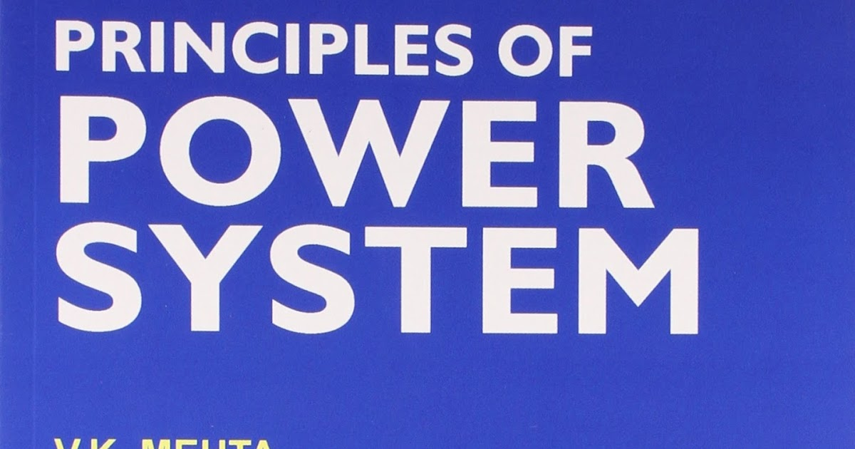 Principles of Power System By V K Mehta & Rohit Mehta