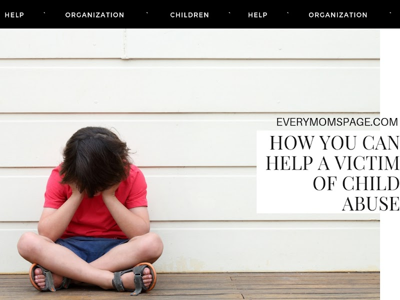 How you can help a victim of child abuse