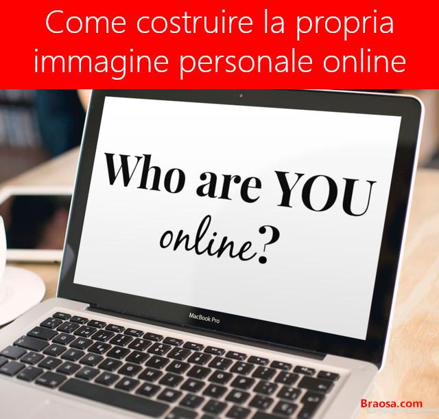 Come costruire la propria immagine professionale online
