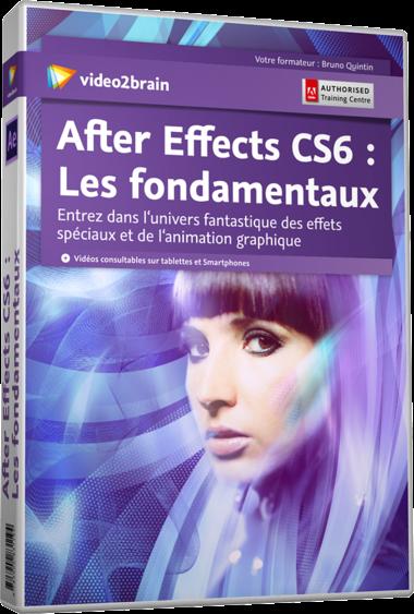 After Effects CS6 : Les fondamentaux