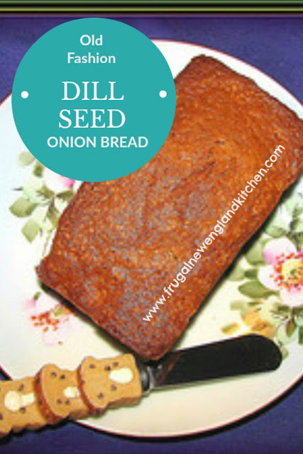 Dill Seed Bread Onion Dilly Bread