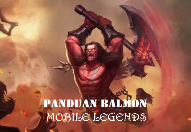 Panduan Balmond Mobile Legends