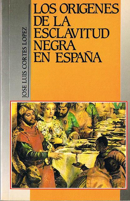 Los orígenes de la esclavitud negra en España