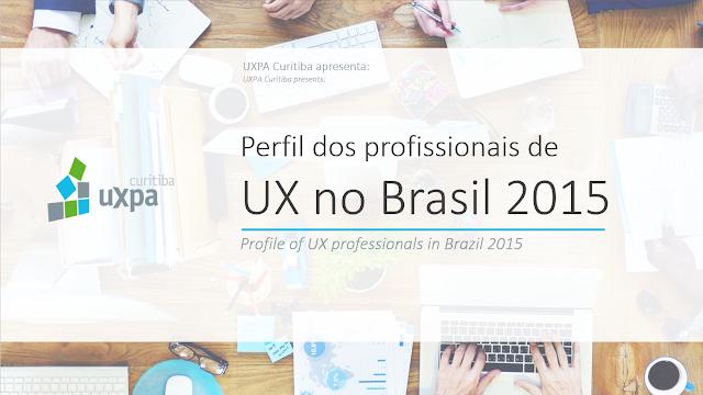 Perfil dos profissionais de UX no Brasil