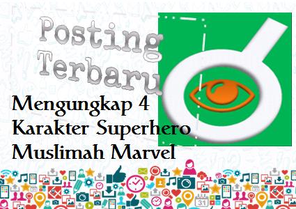 Ilustrasi Mengungkap 4 Karakter Superhero Muslimah Marvel