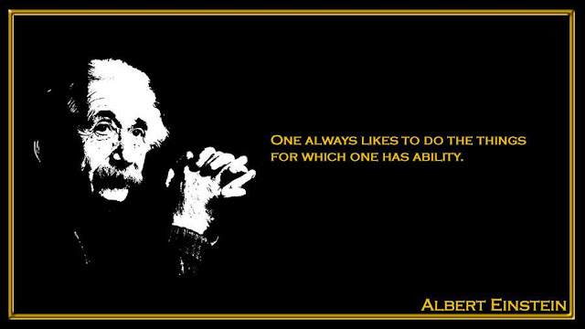 One always likes to do the things for which one has ability  Albert Einstein inspiring quotes