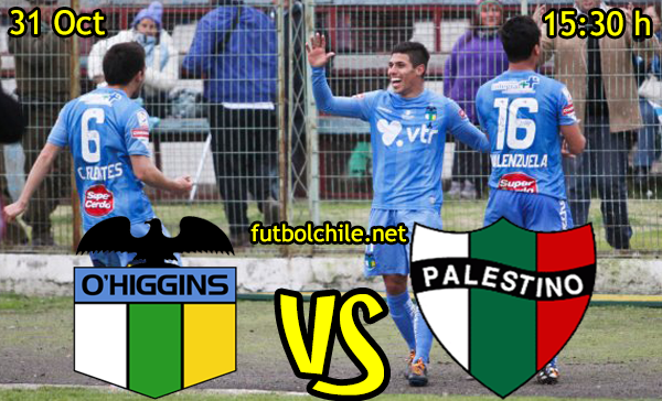 Ver stream hd youtube facebook movil android ios iphone table ipad windows mac linux resultado en vivo, online:  O'Higgins vs Palestino