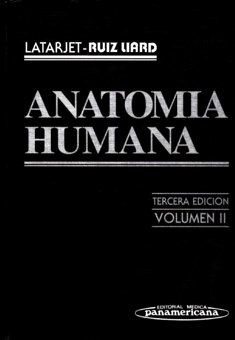 Anatomía Humana, Tomo 2, 3ra Edición – M. Latarjet   LibrosVirtual