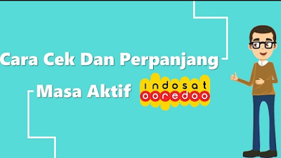 Cara Cek Masa Aktif Kuota Indosat 2018