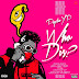 [Review]; Psychoyp – Who Dis