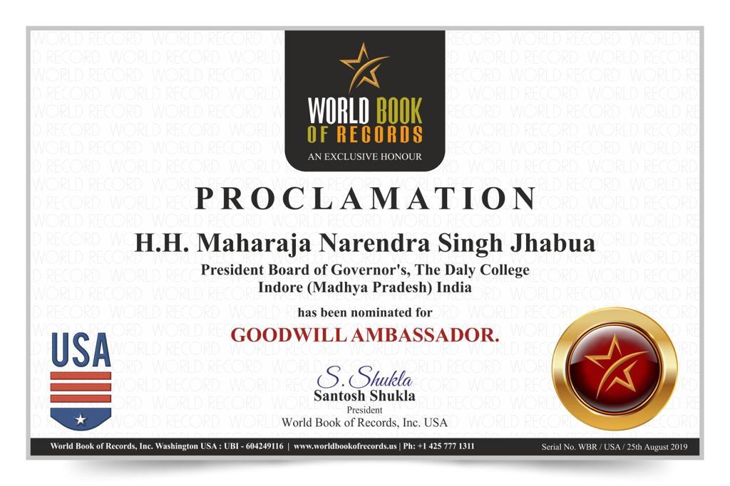 महाराजा नरेन्द्रसिंहजी को वर्ल्ड बुक आफ रेकार्ड्स ने गुडविल एम्बेसेडर नामांकित किया