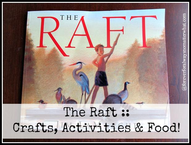 The Raft Crafts Activities Food