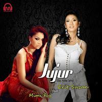 Lirik Lagu Erie Suzan Jujur (Feat Mimi Fly)