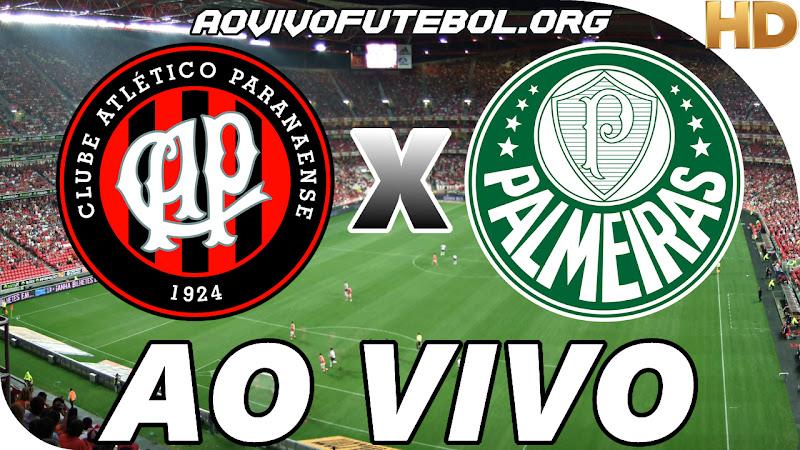 Atlético Paranaense x Palmeiras Ao Vivo na TV HD