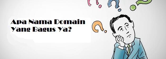 Bingung Memilih Nama Domain
