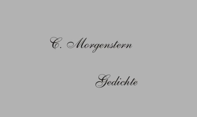 Gedichte Und Zitate Fur Alle Gedichte Von C Morgenstern Krahen