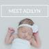 Meet Adilyn