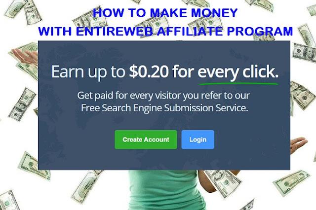 Make Money With EntireWeb Affiliate Program