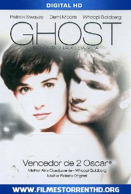 Baixar Ghost – Do Outro Lado Da Vida – Torrent Bluray 1080p Dublado (1990)