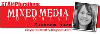 http://stamplorations.blogspot.de/2016/07/mixed-media-tutorial-susanne.html
