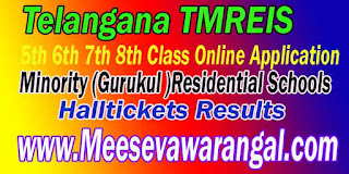 TMREIS Telangana TS Minority Gurukul  Residential Schools 5th 6th 8th Class Halltickets Results Download