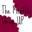 The Monthly Wrap Up
