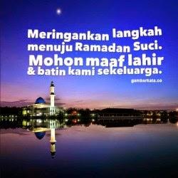 Meringankan langkah menuju ramadhan suci. Mohon maaf lahir dan batin kami sekeluarga.
