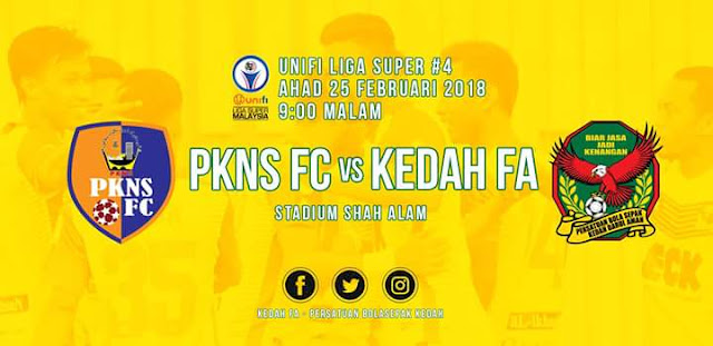 Live Streaming PKNS FC vs Kedah 25.2.2018 Liga Super