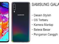 5 Kelebihan dan 3 Kekurangan Samsung Galaxy A70 Yang Jadi Pesaing Vivo V15