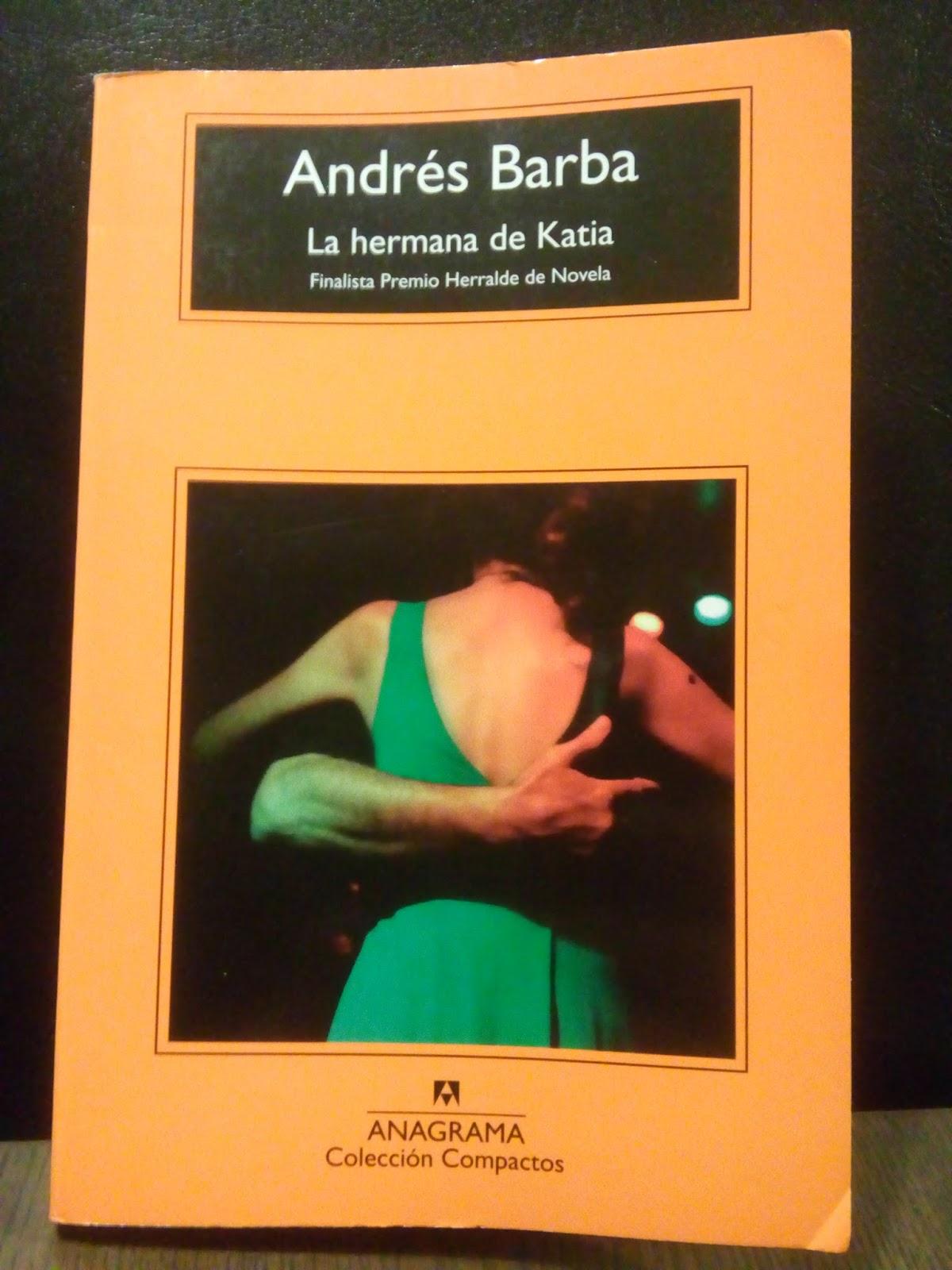 El fuego de Montag: La hermana de Katia, de Andrés Barba